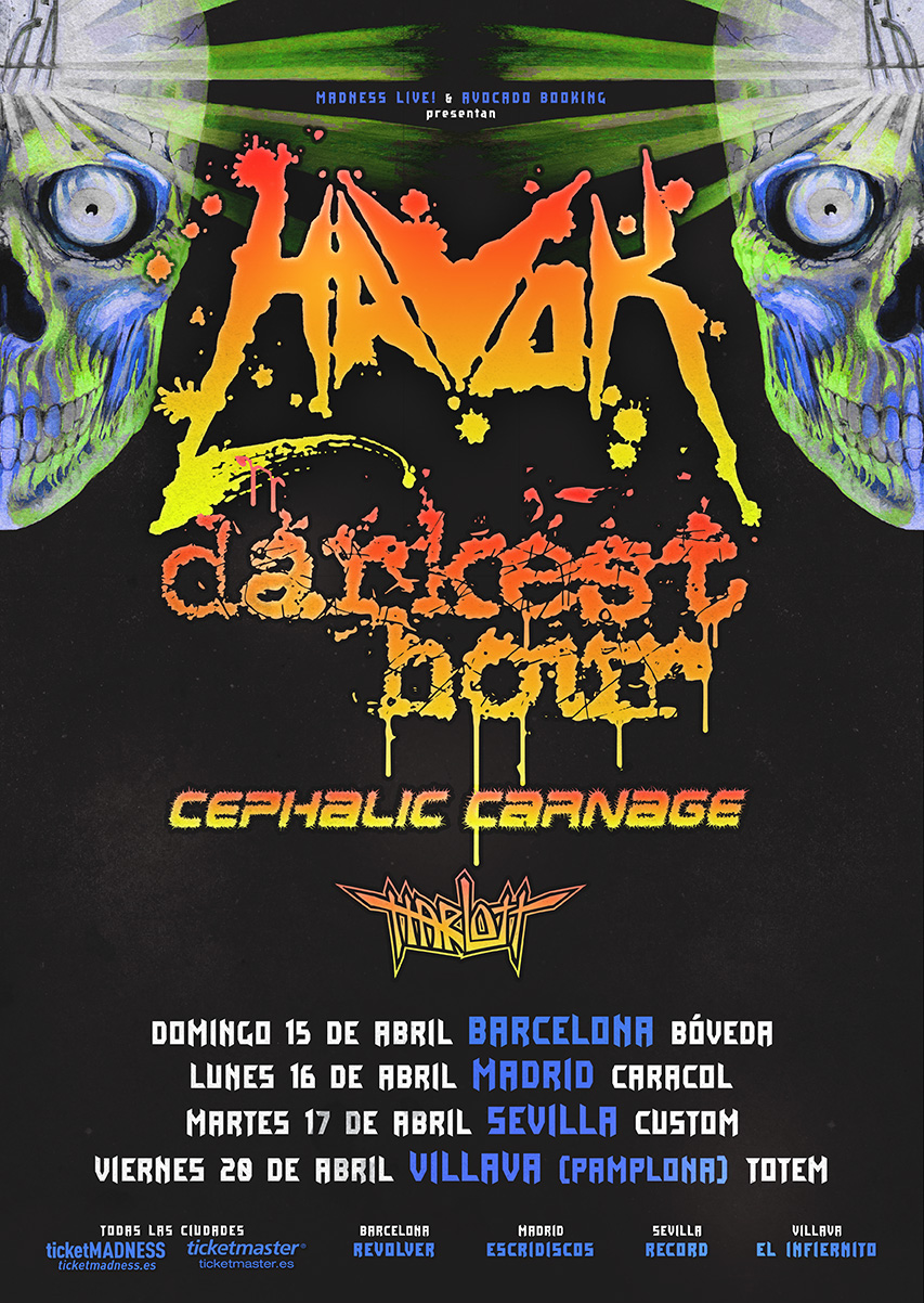 HAVOK + Darkest Hour · Cephalic Carnage · Harlott
